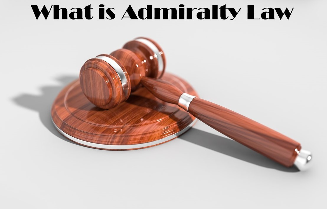 What is Admiralty Law