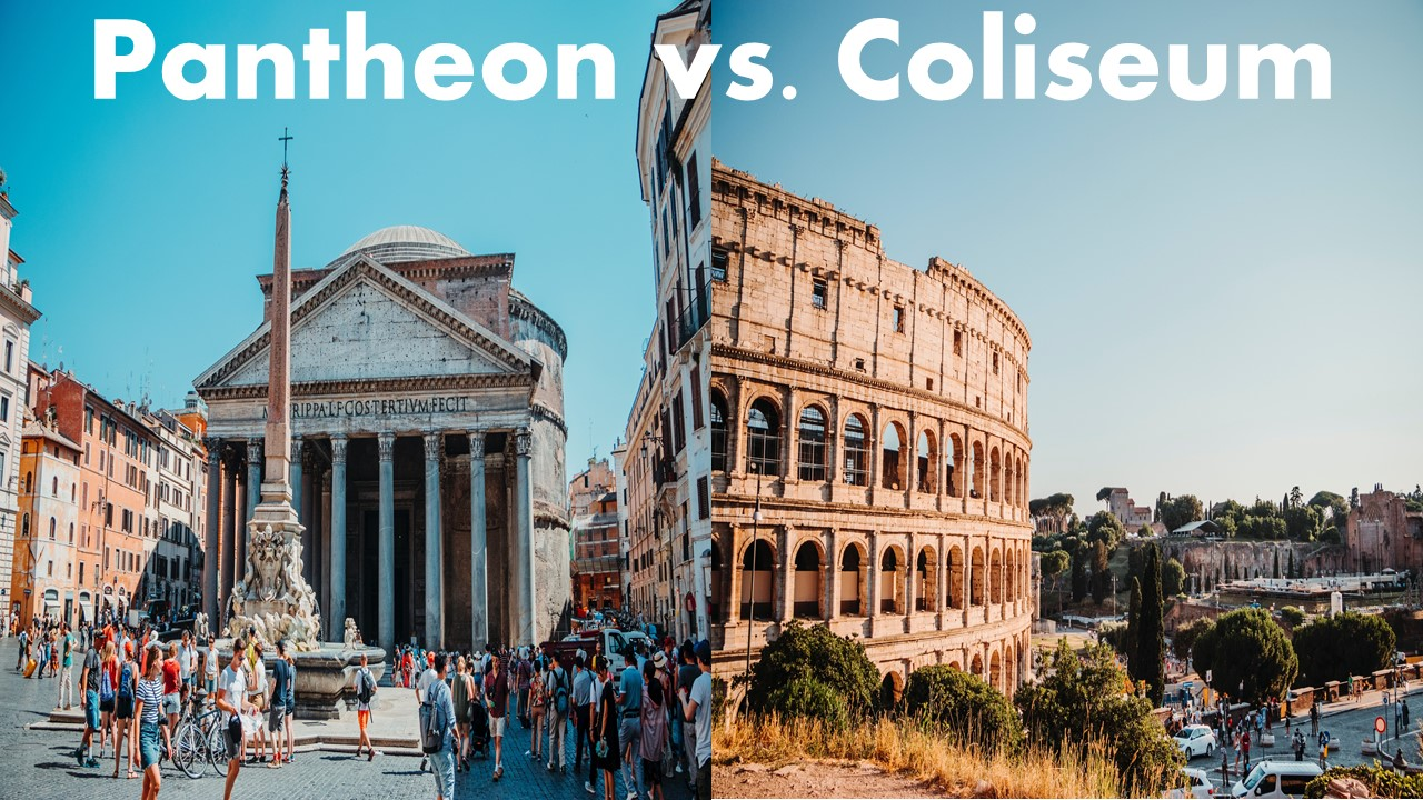 A Comparison and Contrast Between the Pantheon and the Coliseum