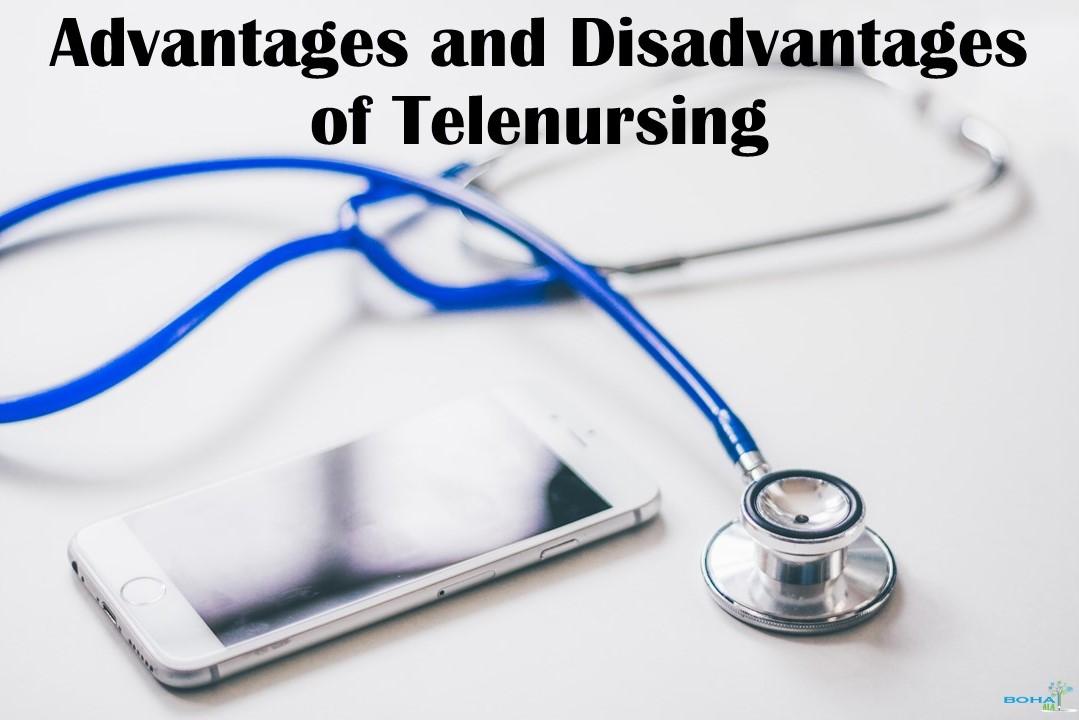 Advantages and Disadvantages of Telenursing