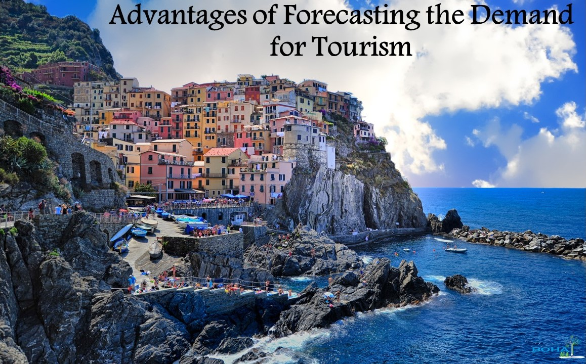 Advantages of Forecasting the Demand for Tourism