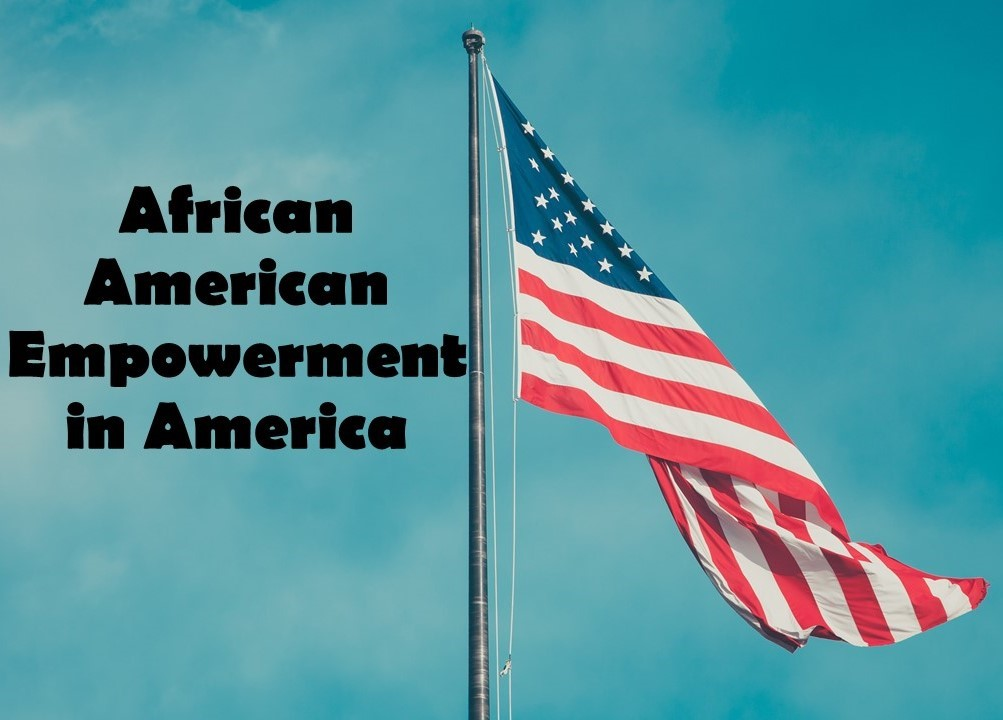 African American Empowerment in America