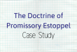 The Doctrine of Promissory Estoppel Case Study Analysis