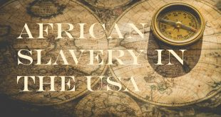 African Slavery in the USA
