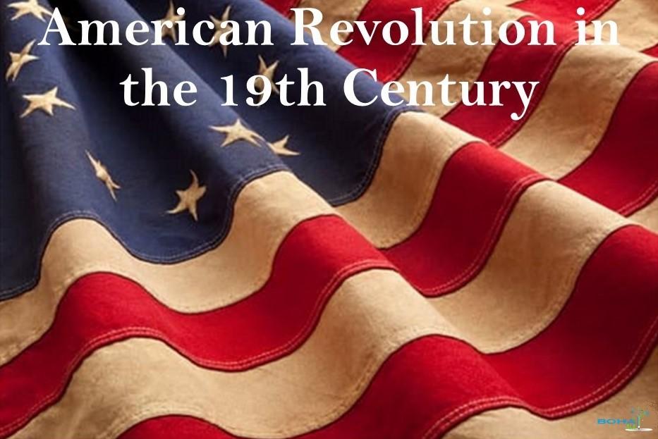 American Revolution in the 19th Century