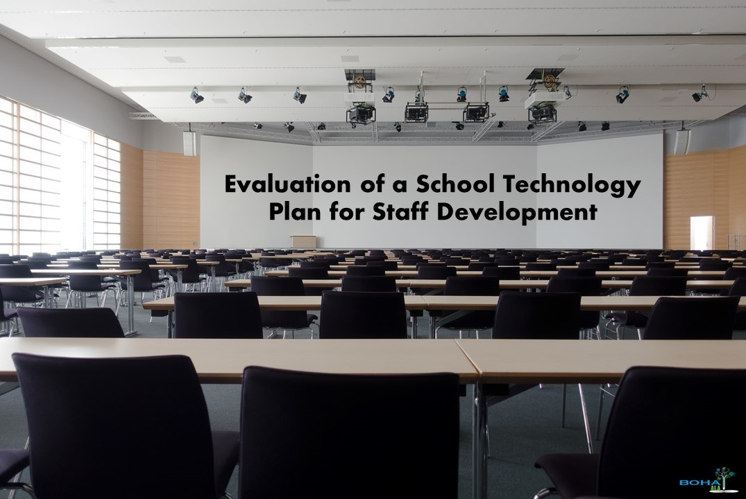 Evaluation of a School Technology Plan for Staff Development