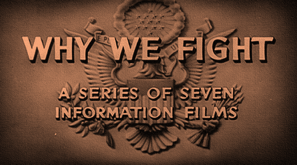 "America's War in the Movie ""Why we Fight"""