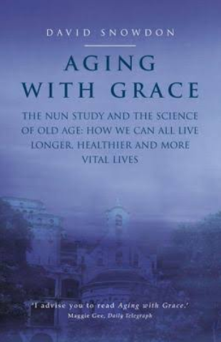 Aging with Grace the Nun Study Summary