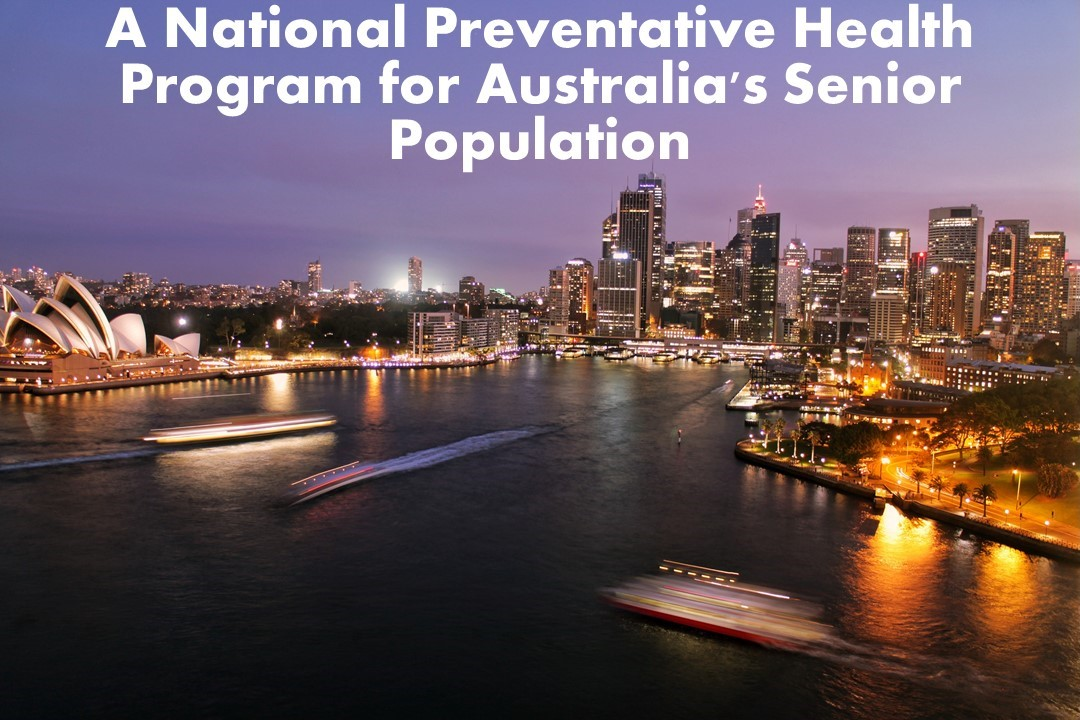 A National Preventative Health Program for Australia's Senior Population