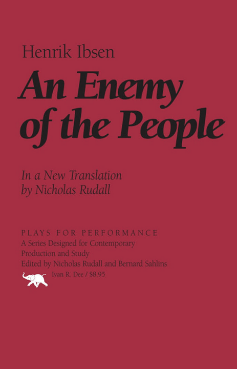 An Enemy of The People Summary Analysis