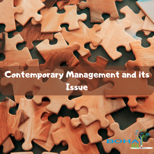 Contemporary Management and its Issue