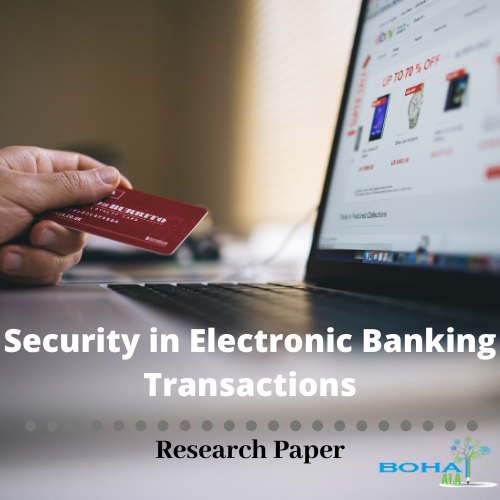 Security in Electronic Banking Transactions