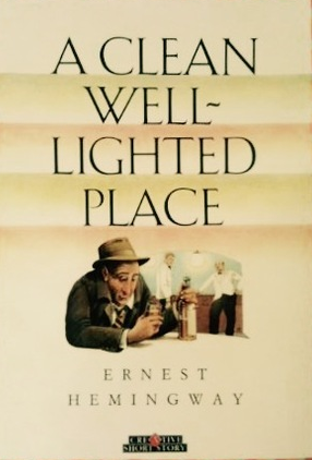Theme of A Clean, Well-Lighted Place by Ernest Hemingway