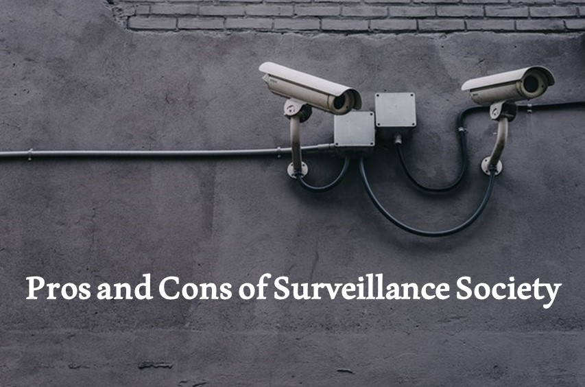 Pros and Cons of Surveillance Society