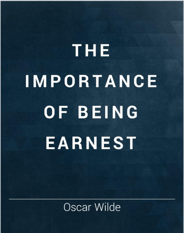 Book Literary Analysis: The Importance of Being Earnest